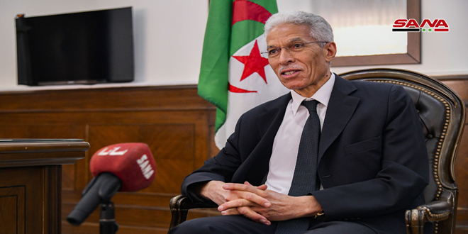 Algerian ambassador: Our relations with Syria have always been distinguished