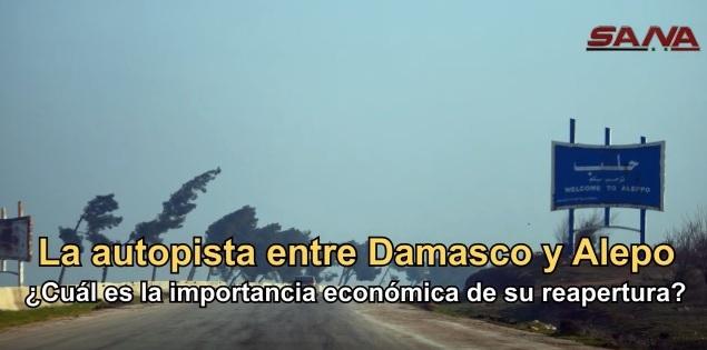 ¿Cuál es la importancia de la reapertura de la autopista entre Alepo y Damasco?