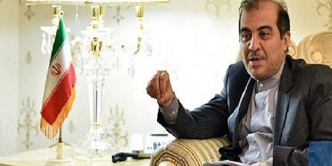 طهران: الإجراءات القسرية المفروضة على سورية غير قانونية ويجب رفعها